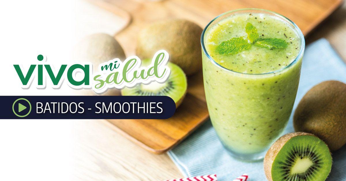 Videos batidos y smoothies - Viva mi salud