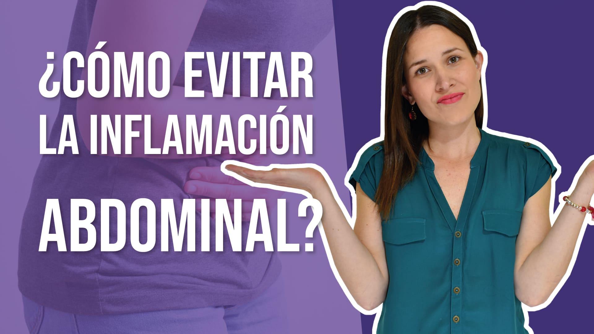 cómo evitar inflamación abdominal