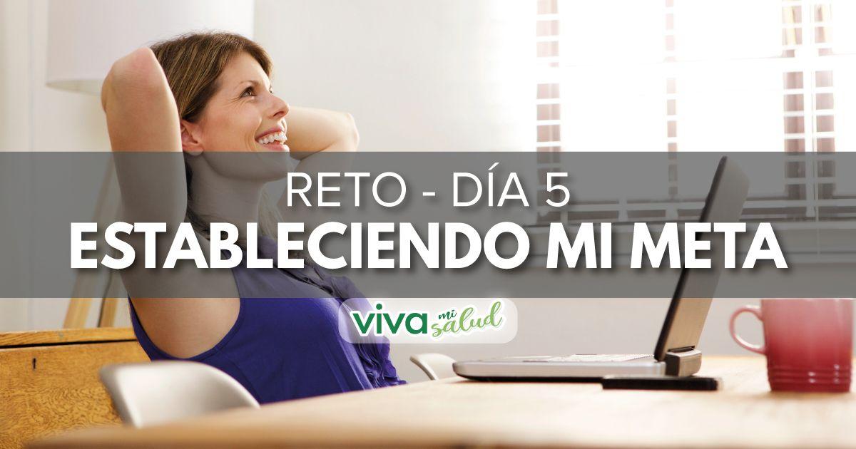 """Día 5 – Reto """"Estableciendo mi meta"""""""