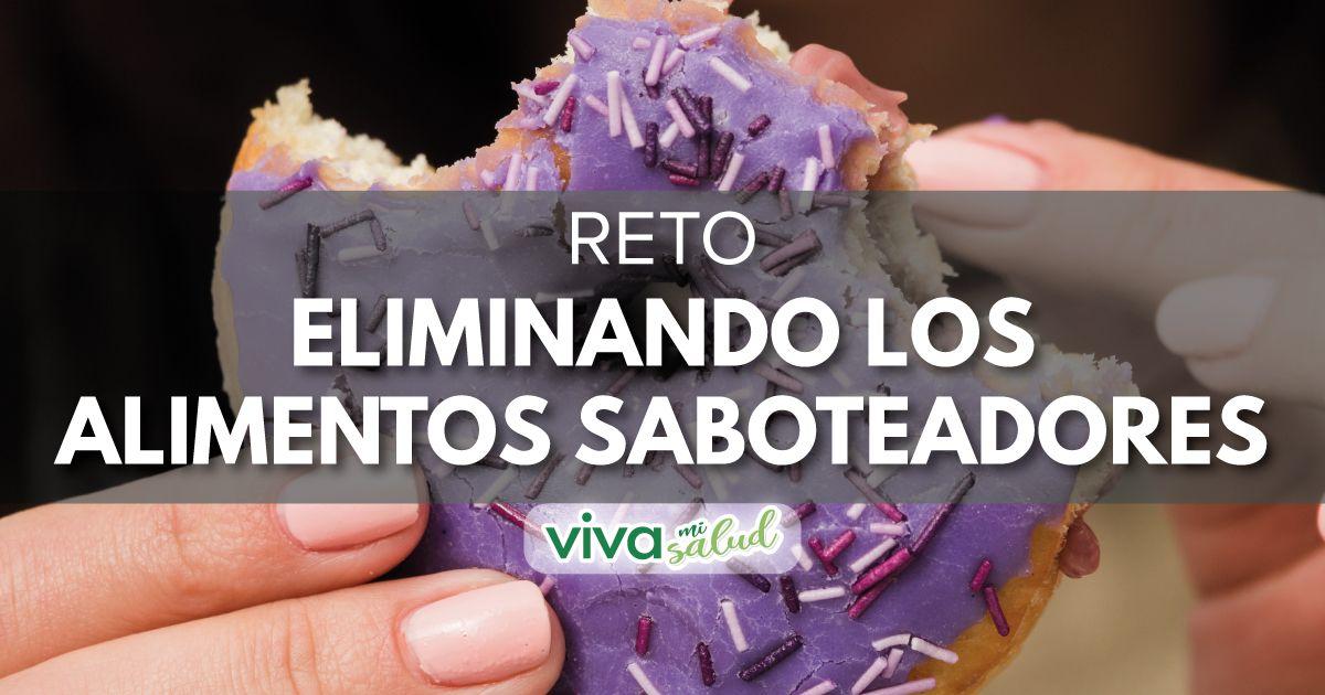 Reto – Eliminando los alimentos saboteadores