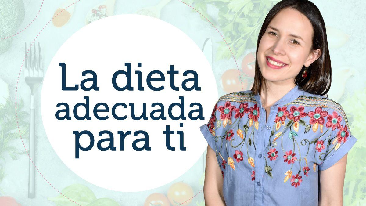 ¿Estás siguiendo la dieta adecuada?